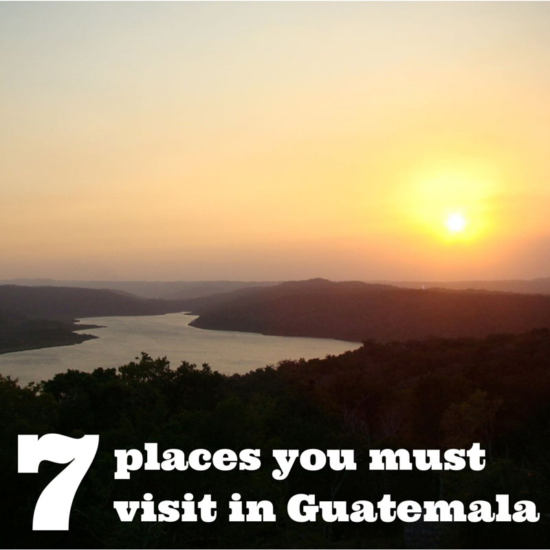 7 places you must visit in Guatemala