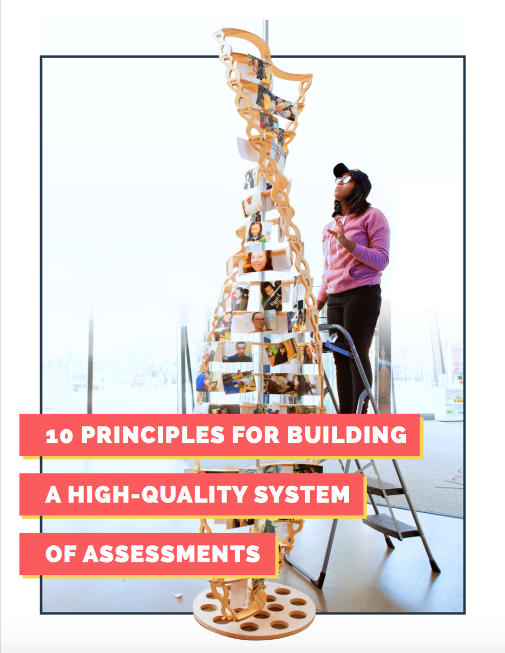 10 Principles for High Quality Assessments