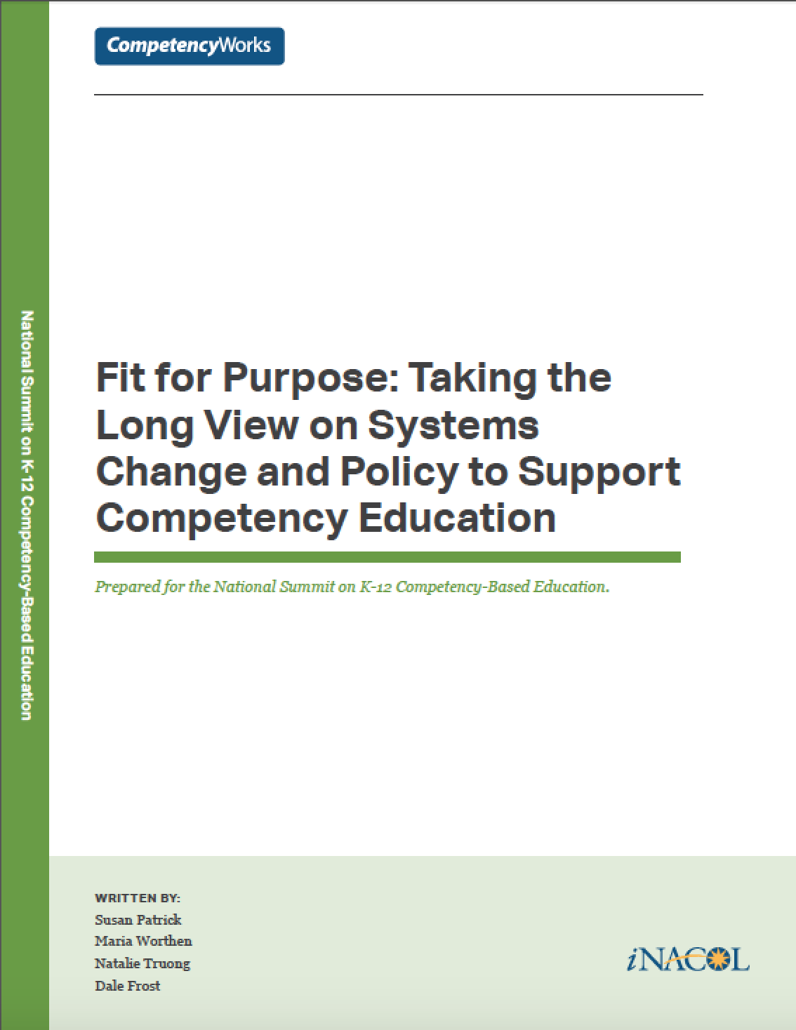 Fit for Purpose: Taking the Long View on Systems Change and Policy to Support Competency Education