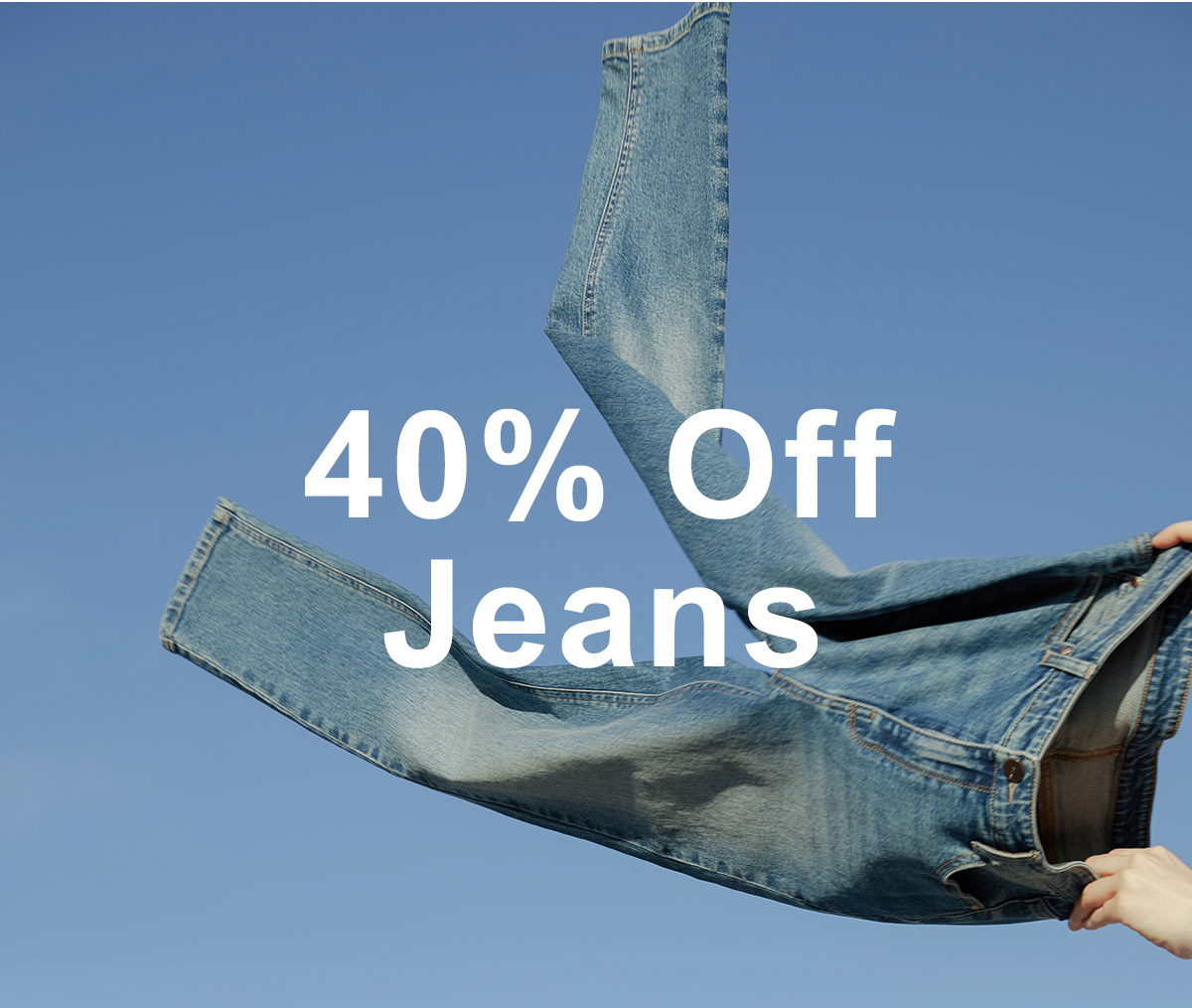 promo: 40% Off Jeans on select regular-priced styles