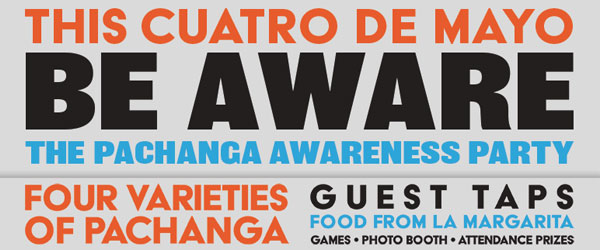 , May 4th is Pachanga Awareness Day!
