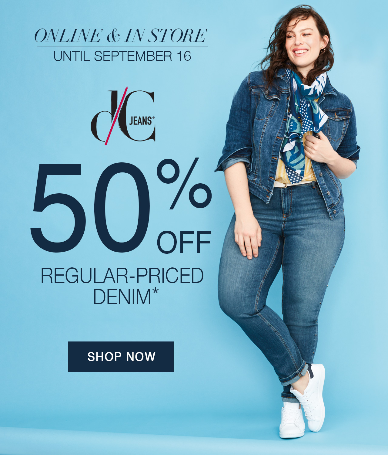 50% off* d/C Jeans jackets and pants